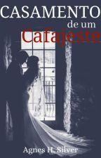 Casamento de um Cafajeste by Louise_Silva