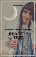 """""""Hijo de la Luna"""" Alonso Villalpando y Tú by JosCD9AustinM"""