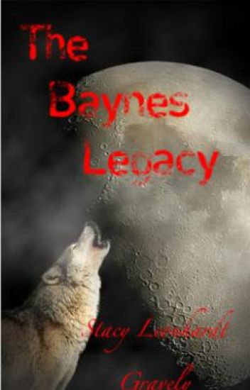 The Baynes Legacy- Book 1- Love In The Moonlight