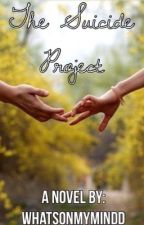 The Suicide Project by whatsonmymindd