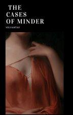 The Cases Of Minder ❦ JK&KT by MyLittleTae