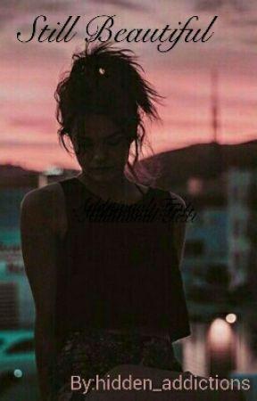 Still Beautiful{1} by hidden_addictions