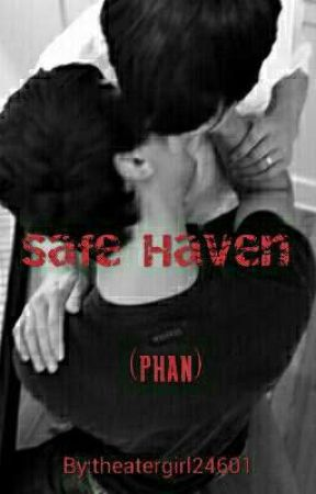 Safe Haven (Phan) by theatergirl24601