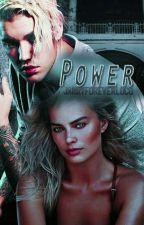 Power. |AU| by JarryForeverLoco