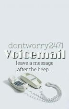 Voicemail  by dontworry2471