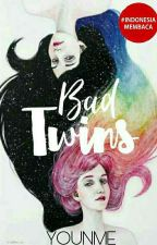Bad Twins by its_crazygirl