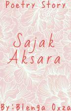Sajak Aksara by BlengaOxza