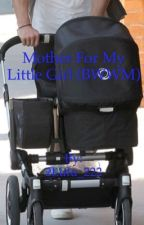Mother For My Little Girl (BWWM) by 2Lulu_222
