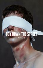 The Boy Down the Street (#NaNoWriMo) by Toxic_Wonderland