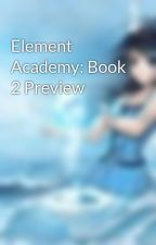 Element Academy: Book 2 Preview by malybooks2