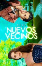 Nuevos Vecinos [NV #1]  by AliYLiz