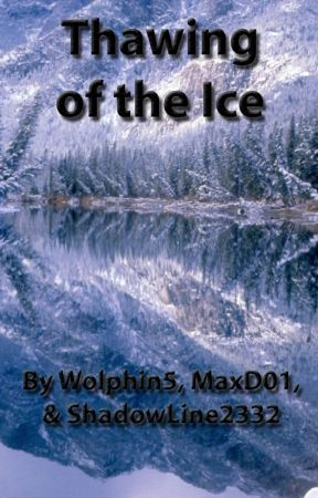 Thawing of the Ice by Wolphin5