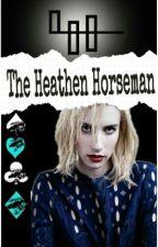 The Heathen Horseman.|| Los Ilusionistas. by NinahCaraveo