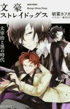 Dazai Osamu and the Dark Era by BSDWriters