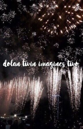 dolan twin imagines ✦2✦ by impefectlyflawed