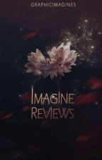 Imagine Reviews by GraphicImagines