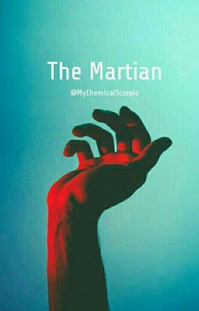 The Martian // Frerard  by MyChemicalScorpio