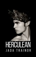 Herculean by letmelivetonight