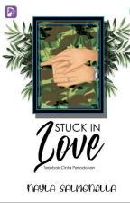 Stuck in Love (Completed Edition) by NaylaSalmonella