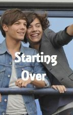 Starting Over (Being Edited) by emmmss