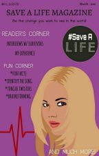 Save A Life Magazine (March Issue) by nosuicide_magazine