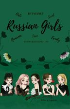 Russian Girls 🔛 BangtanVelvet by XkLvre