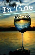In Time by Schmerz