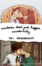 accidents don't just happen accidently (Destiel high school) by deanmon15