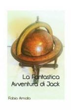 La Fantastica Avventura di Jack by -FabioAmato