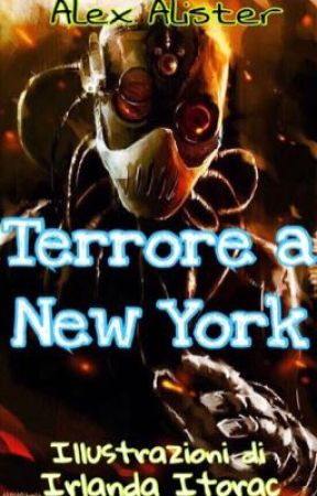 Terrore a New York by alexalister97