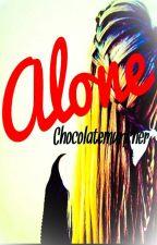 Alone by chocolatemuncher