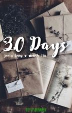30 Days | JerWensh by heyitshannahv