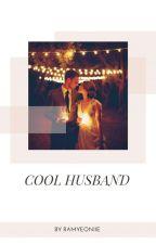 COOL HUSBAND  by Ramyeoniie