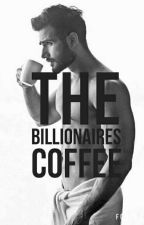 The Billionaires Coffee (On Hold) by p-h-a-s-e-s