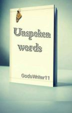 Unspoken words by SheeSheelabs