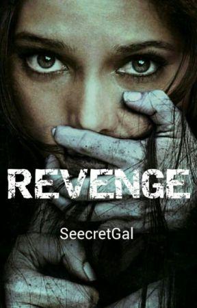 Revenge by SeecretGal