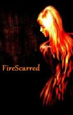 Fire Scarred by TeaCupAnomaly