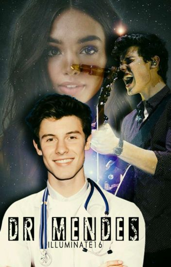 Dr Mendes   S M  Fanfic (ON HOLD) - Ash 💞 - Wattpad