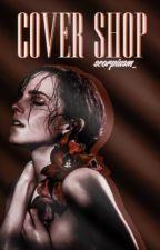 Cover Shop || O P E N by scorpiusm_