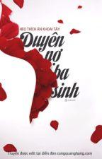 Duyên Nợ Ba Sinh by DuatVanNguYen