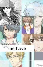 True Love 💓 (Brothers Conflict y tú) by SayuriLlaulliAlcanta