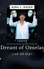 Dream of Omelas || VKOOK [END] by JfezraVK