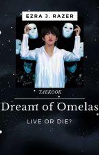 Dream of Omelas || VKOOK [END] by JfezraVK