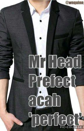 Mr.Head Prefect acah 'perfect' by wnquinn_