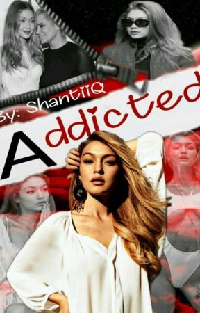 Addicted  by Qveen__Shanti