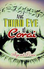 Ang Third Eye ni Corai by AgentLoree