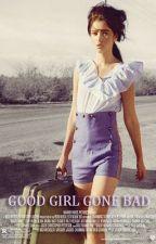 Good Girl Gone Bad (Askıda) by lilacink