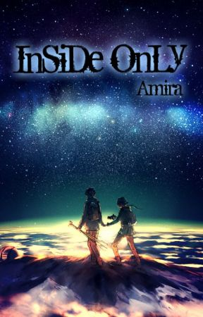 InSiDe OnLy by Amira104