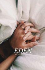 ☾  Eden  ☽ [reconstructed] by -wolfsbane
