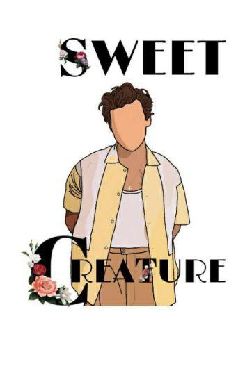 Sweet Creature | hendall..